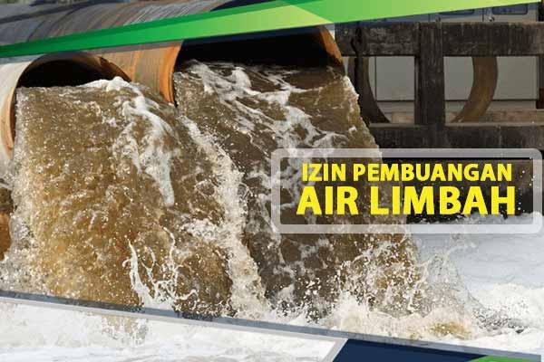 Izin Instalasi Pembuangan Air Limbah ( IPAL )